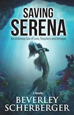 Saving Serena af Beverley Scherberger