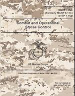 Marine Corps Techniques Publication McTp 3-30e (Formerly McRp 6-11c) Nttp 1-15m Combat and Operational Stress Control 2 May 2016