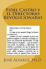 Fidel Castro y El Directorio Revolucionario