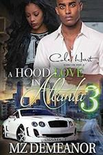 A Hood Love in Atlanta 3