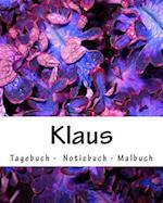 Klaus - Tagebuch - Notizbuch - Malbuch