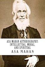 Asa Mahan Autobiography