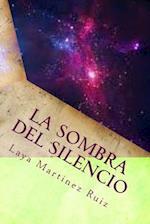 La Sombra del Silencio