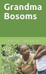 Grandma Bosoms