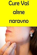 Cure Your Acne Naturally (Slovenian)