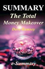Summary - The Total Money Makeover