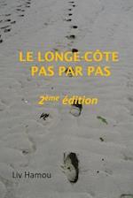 Le Longe-Cote Pas Par Pas, 2eme Edition