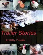 Trailer Stories