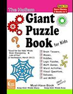 The Husam Giant Puzzle Book for Kids --- Brain Teasers, Mazes, Riddles, Logic Puzzles, Math Games, Word Activities, Visual Questions, Rebuses, and Mor