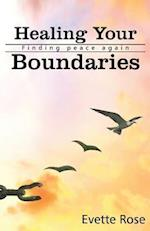 Healing Your Boundaries