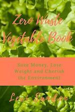 Zero Waste Vegetable Book