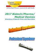 2017 Biotech/Pharma/Medical Devices Directory of Search Firms and Recruiters