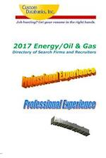 2017 Energy/Oil & Gas Directory of Search Firms and Recruiters