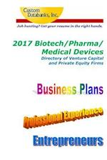 2017 Biotech/Pharma/Medical Devices Directory of Venture Capital and Private Equ