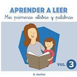Aprender a Leer. MIS Primeras Silabas y Palabras