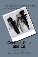 Ceecee, Chip and Ce