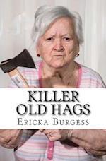 Killer Old Hags