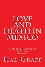 Love and Death in Mexico