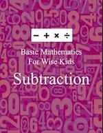 Basic Mathematics for Wise Kids