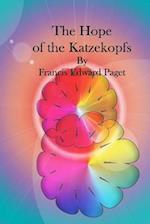 The Hope of the Katzekopfs