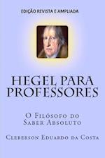 Hegel Para Professores