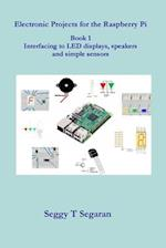 Electronic Projects for the Raspberry Pi