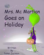 Mrs. MC Martian Goes on Holiday