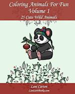 Coloring Animals for Fun - Volume 1