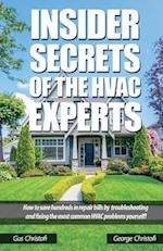 Insider Secrets of the HVAC Experts