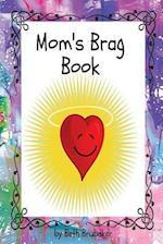 Mom's Brag Book af Beth Brubaker