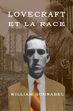 Lovecraft Et La Race