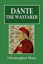 Dante the Wayfarer