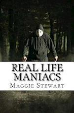 Real Life Maniacs