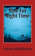 Nine for Night Time