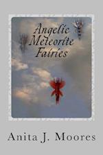Angelic Meteorite Fairies