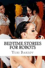 Bedtime Stories for Robots af MR Yuri N. Barzov