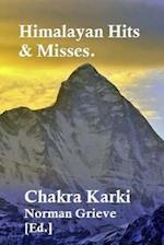 Himalayan Hits & Misses.