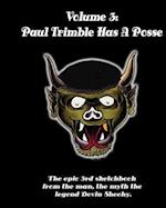 Paul Trimble Has a Posse