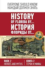 History of Florida By... Book 2. (English-Russian).