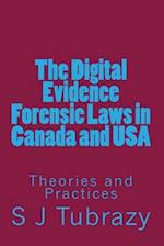 The Digital Evidence Forensic Laws in Canada and USA