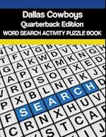 Dallas Cowboys Quarterbacks Word Search Activity Puzzle Book