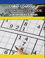 Dallas Cowboys Quarterbacks Sudoku Activity Puzzle Book