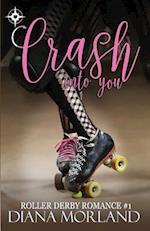 Crash Into You af Diana Morland