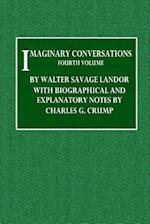 Imaginary Conversations - Fourth Volume