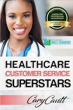 Healthcare Customer Service Superstars