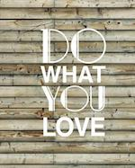 Do What You Love, Quote Inspiration Notebook, Dream Journal Diary, Dot Grid - Bl