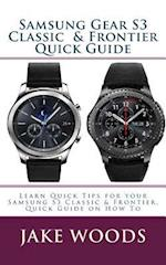 Samsung Gear S3 Classic & Frontier Quick Guide