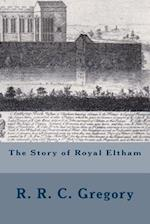 The Story of Royal Eltham