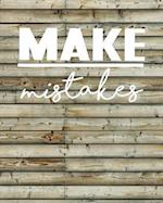 Make Mistakes, Quote Inspiration Notebook, Dream Journal Diary, Dot Grid - Blank