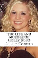 The Life and Murder of Holly Bobo